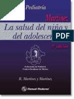 Pediatría - La Salud Del Niño y Del Adolescente, Martínez, 5 Ed