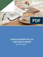 RIPPLES ADVISORY PVT.LTD. DAILY EQUITY REPORT 2 JAN 2017