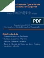 Aula4-Sistemas Operacionais-Sistemas de Arquivos