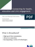 Broadband Civic Engagement and Sustainability