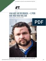 Por Que Saí Do Brasil – e Por Que Não Vou Voltar (Roberto Maxwell)