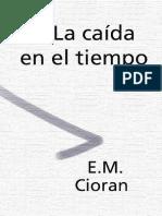 Cioran-La-Caida-en-El-Tiempo.pdf