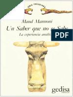 Un saber que no se sabe. La experiencia analítica [Maud Mannoni].pdf