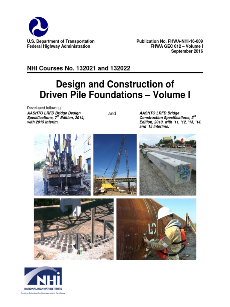 Design and Construction of Driven Pile Foundations - Volume
