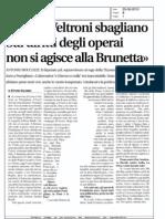 Sui diritti degli operai, non si agisce alla Brunetta