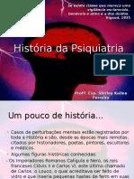 Histriadapsiquiatria Aula1 120807163258 Phpapp02