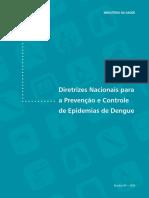 MINISTÉRIO DA SAÚDE. Diretrizes Nacionais Para a Prevenção e Controle de Epidemias de Dengue (1)