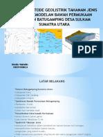 Aplikasi Metode Geolistik Tahanan Jenis Untuk Pemodelan Bawah