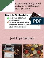 0812-3113-659 (T-sel) Kopi Rempah Jombang, Harga Kopi Rempah Jombang, Kopi Rempah Herbal Jombang