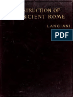 Lanciani - The Destruction of Ancient Rome