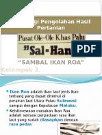 Presentase Kelompok 3 - Sambal Ikan Roa Sal-Han