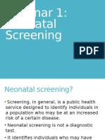 Neonatal Screening