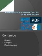 Enfermedades Neurológicas en El Embarazo