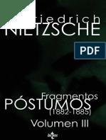 Friedrich Nietzsche Fragmentos Postumos III