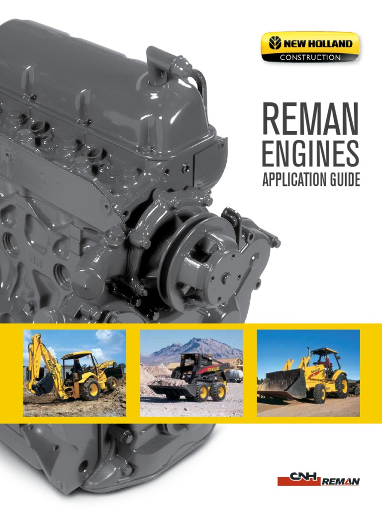 NH CE Reman Engines Application Guide | Loader (Equipment) | Fuel Injection
