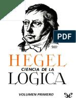 Hegel, Georg Wilhelm Friedrich - Ciencia de La Logica Vol. 1 [22755] (r1.1)