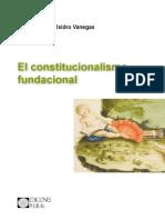 Isidro Vanegas El Constitucionalismo Fundacional