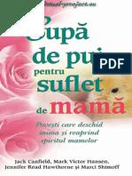 Canfield, Hansen, Hawthorne, Shimoff - Supa de Pui Pentru Suflet de Mama