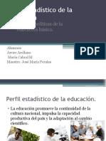 Perfil Estadístico de La Educación