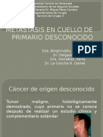 Metastasis en Cuello Con Primario Desconocido