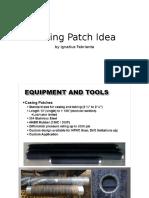 Casing Patch Idea