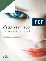 Dias Eternos Vol. 1 - Rebecca Maizel