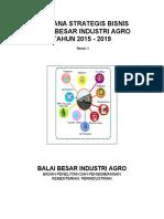 RENCANA STRATEGIS BISNIS BALAI BESAR INDUSTRI AGRO 2015-2019 rev 1