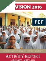 Vision 2016 Activity Report Jan - May 2010