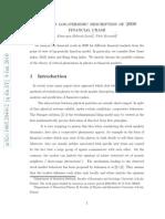 Note on Log-periodic Description of 2008 Financial Crash