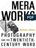 Camera Works - Photography and the Twentieth-Century Word