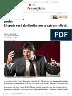 Disputa Será Da Direita Com a Extrema Direita, Afirma Haddad