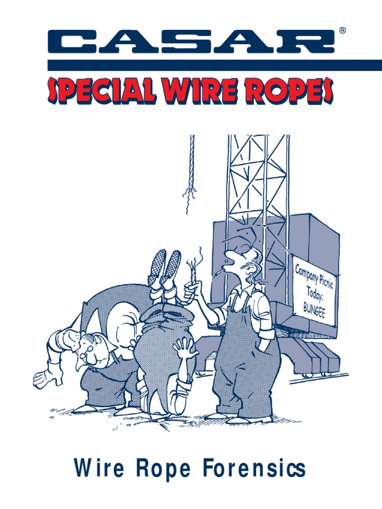 CASAR - Wire Rope Forensics | Corrosion | Wear