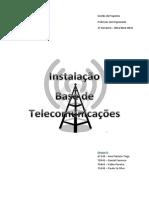 Gestão de projetos- Instalação bade de telecomunicações