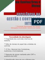 Apresentação Excelência Da Gestão e Controles Internos - Fernando Nascimento