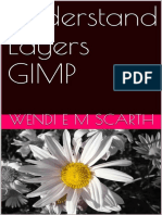 Sanet.me_understand Layers GIMP (GIMP Made Easy by Wendi E M Scarth Book 5) - Wendi e m Scarth