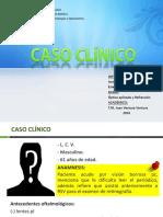 Caso Clínico Óptica ( ESTRABISMO)