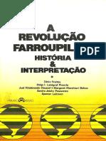 PESAVENTO, Sandra. a Revolução Farroupilha - História e Interpretação