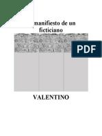 El Manifiesto de Un Ficticiano - Valentino