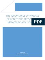the importance of process design to the prospective medical school student