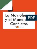 La Noviolencia y El Manejo de Conflictos