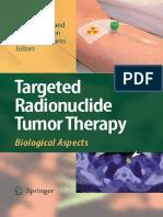 Targeted Radionuclide Tumor Therapy (T. Stigbrand, J. Carlsson, G. Adams, Springer 2008)