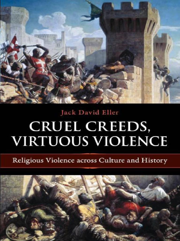 Cruel Creeds Virtuous Violence Jack David Eller Religious Violence Violence