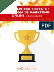 Cómo Aplicar El SEO en Tu Estrategia de Marketing Online