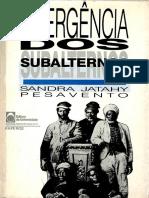 PESAVENTO, Sandra. Emergência Dos Subalternos