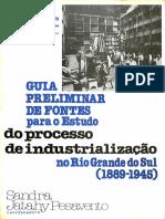 PESAVENTO, Sandra. Guia Preliminar de Fontes Para o Estado (1889-1945)