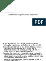 Atrial Fibrillation, Cognitive Decline And Dementia