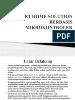 Smart Home Solution Berbasis Mikrokontroler