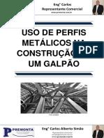 Uso de Perfis Metálicos Na Construção de Um Galpão