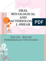 Oral Mycological Dan Bacteriological Smear