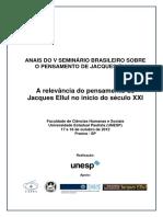 ANAIS DO V SEMINÁRIO BRASILEIRO SOBRE O PENSAMENTO DE JACQUES ELLUL